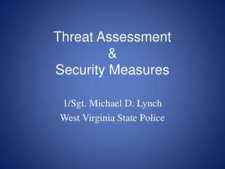 Threat Assessment  & Security Measures