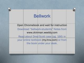 Bellwork Open Chromebook and wait for instruction