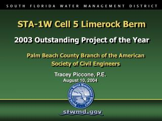STA-1W Cell 5 Limerock Berm 2003 Outstanding Project of the Year