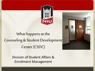 What happens at the  Counseling & Student Development Center (CSDC)