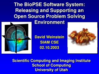 Scientific Computing and Imaging Institute School of Computing University of Utah