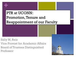 PTR at UCONN:  Promotion, Tenure and Reappointment of our Faculty