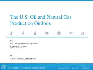 The U.S. Oil and Natural Gas Production Outlook