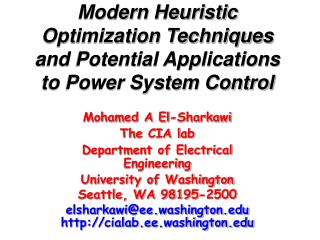Modern Heuristic Optimization Techniques and Potential Applications to Power System Control