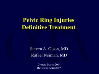 Pelvic Ring Injuries  Definitive Treatment