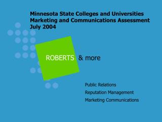 Minnesota State Colleges and Universities Marketing and Communications Assessment July 2004