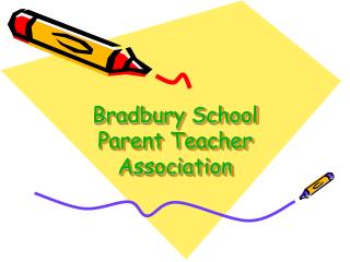 Bradbury School  Parent Teacher Association
