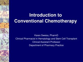 Introduction to Conventional Chemotherapy