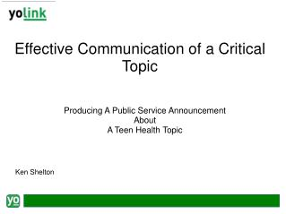 Effective Communication of a Critical Topic