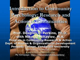 Introduction to Community  Psychology:  Research and  Action  in  Communities