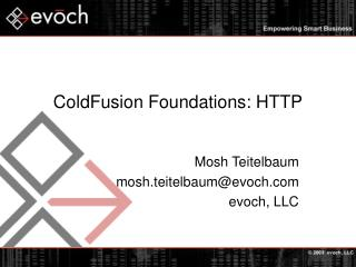 ColdFusion Foundations: HTTP