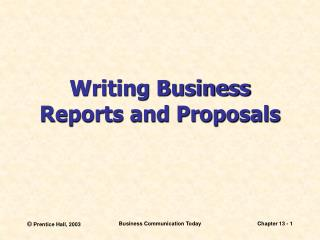 Writing Business Reports and Proposals