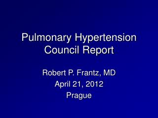 Pulmonary Hypertension Council Report