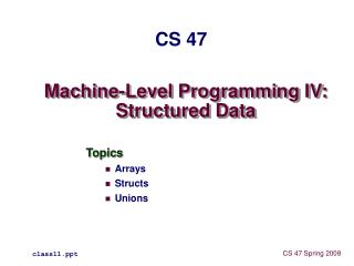 Machine-Level Programming IV: Structured Data