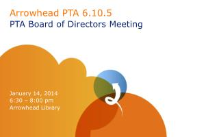 Arrowhead PTA 6.10.5 PTA Board of Directors Meeting