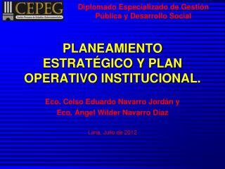 PLANEAMIENTO ESTRATÉGICO Y PLAN OPERATIVO INSTITUCIONAL.