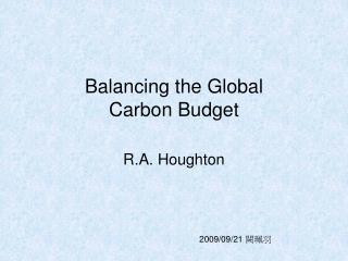 Balancing the Global Carbon Budget