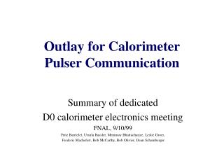Outlay for Calorimeter Pulser Communication