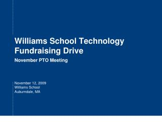 Williams School Technology Fundraising Drive