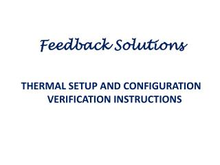 THERMAL SETUP AND CONFIGURATION VERIFICATION INSTRUCTIONS