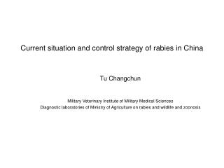 Current situation and control strategy of rabies in China