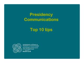 Presidency Communications Top 10 tips