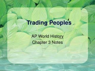 Trading Peoples