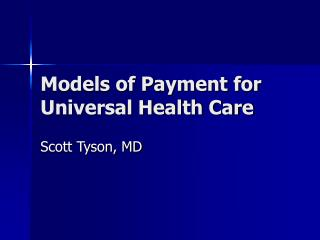 Models of Payment for Universal Health Care