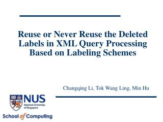 Reuse or Never Reuse the Deleted Labels in XML Query Processing Based on Labeling Schemes