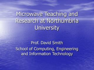 Microwave Teaching and Research at Northumbria University