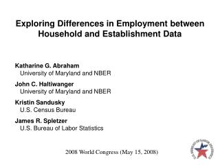 Exploring Differences in Employment between Household and Establishment Data