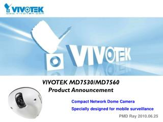 VIVOTEK MD7530/MD7560 Product Announcement