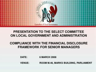 DATE:		6 MARCH 2008 VENUE: 	ROOM M.46, MARKS BUILDING, PARLIAMENT