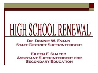 HIGH SCHOOL RENEWAL