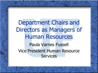 Department Chairs and Directors as Managers of Human Resources