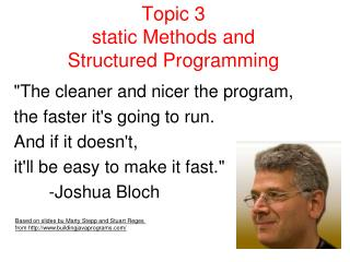 Topic 3 static Methods and  Structured Programming