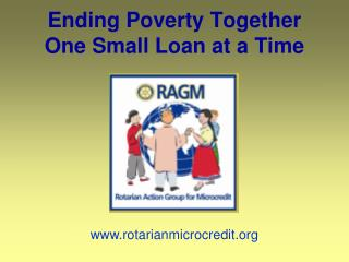 Ending Poverty Together One Small Loan at a Time