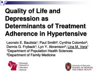 Quality of Life and Depression as Determinants of Treatment Adherence in Hypertensive