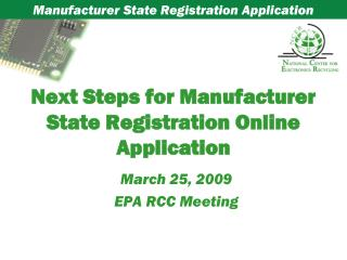 Next Steps for Manufacturer State Registration Online Application