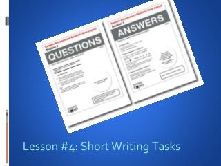 Lesson #4: Short Writing Tasks