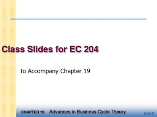 Class Slides for EC 204