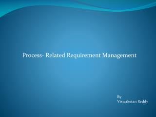 Process- Related Requirement Management