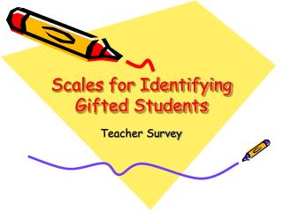 Scales for Identifying Gifted Students