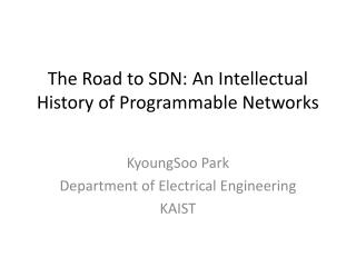 The Road to SDN: An Intellectual History of Programmable Networks