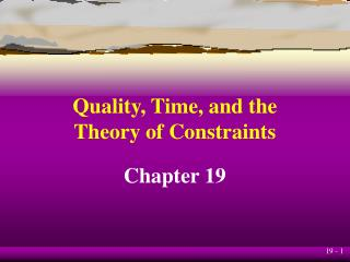 Quality, Time, and the Theory of Constraints