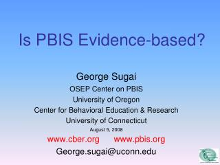 Is PBIS Evidence-based?