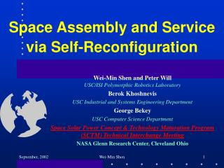 Space Assembly and Service via Self-Reconfiguration