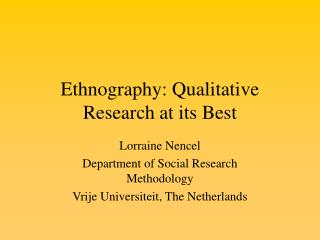 Ethnography: Qualitative Research at its Best