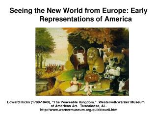 Seeing the New World from Europe: Early Representations of America