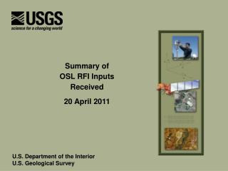 Summary of  OSL RFI Inputs  Received